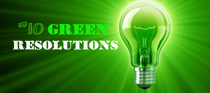 Green Resolutions