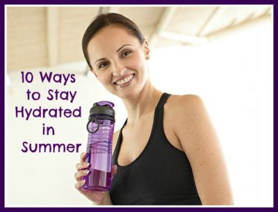 10 Tips to Stay Hydrated in Summer