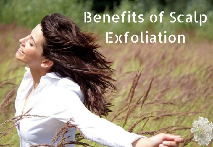 Top Benefits of Scalp Exfoliation and DIY Scalp Scrubs