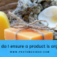 How do I ensure a product is organic?